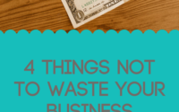 4 Things Not To Waste Your Business Budget On Wellthy Boss