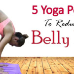 5 Simple Yoga Exercises To Lose Belly Fat In 1 Week Best