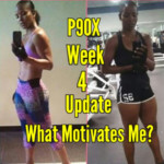 P90X Week 4 Update What Motivates Me YouTube