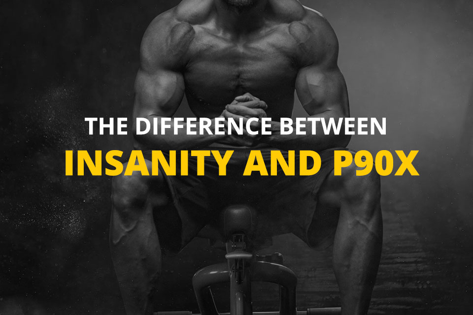 P90X Vs Insanity Which Workout Program Is Better 2020