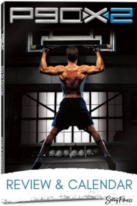 P90X2 Review Results Calendar What You Need To Know